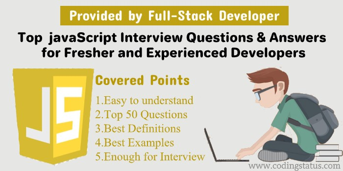 Javascript Interview Questions and Answers for Developers