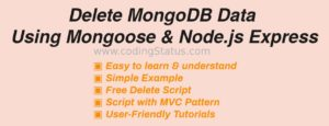 Delete MongoDB Data using mongoose