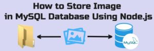 how to store image in mysql database using node.js