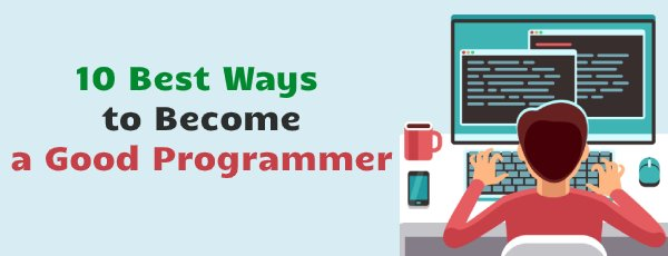 10 ways to become good programmer step by step