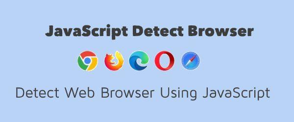 javascript detect browser